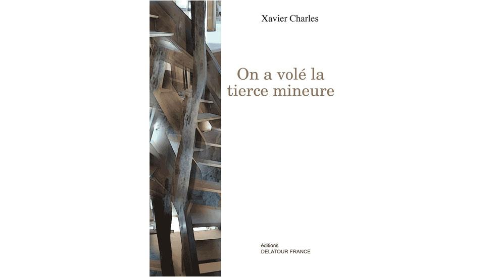 Xavier Charles est l'auteur de On a volé la tierce mineure