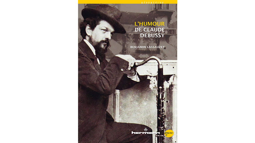 Benjamin Lassauzet est l'auteur de l'essai L'humour de Claude Debussy (éditions Hermann).